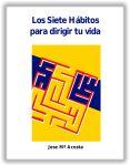 Los Siete Hábitos para dirigir tu vida, PDF - Jose Mª Acosta