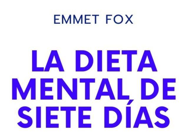 La Dieta Mental de Siete Días, PDF - Emmet Fox