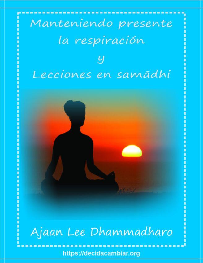 Manteniendo presente la respiración, PDF - Ajaan Lee Dhammadharo