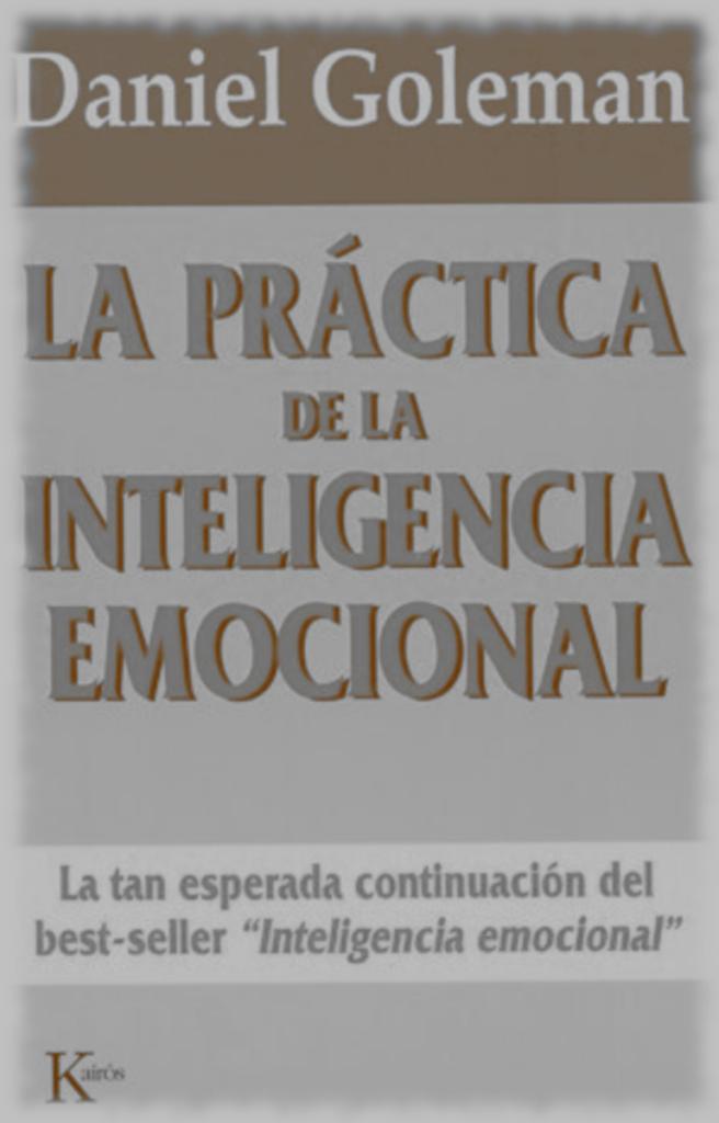 Practicando La Inteligencia Emocional, PDF - Daniel Goleman