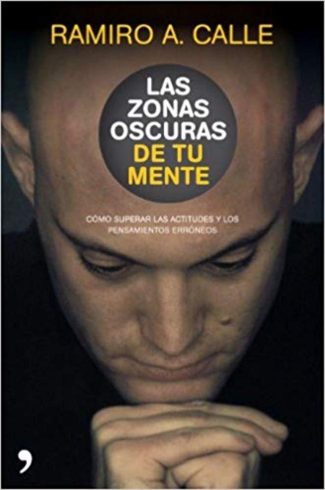 Superando malas actitudes, Las Zonas Oscuras De Tu Mente, PDF – Ramiro Calle