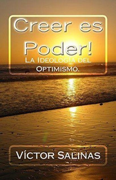Creer es Poder, ideología del optimismo, PDF