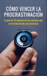 [PDF] Cómo vencer la procrastinación