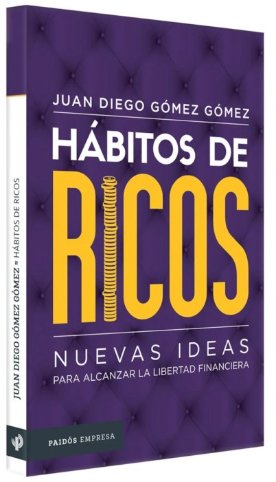 Hábitos de ricos, el libro que te enseña educación financiera