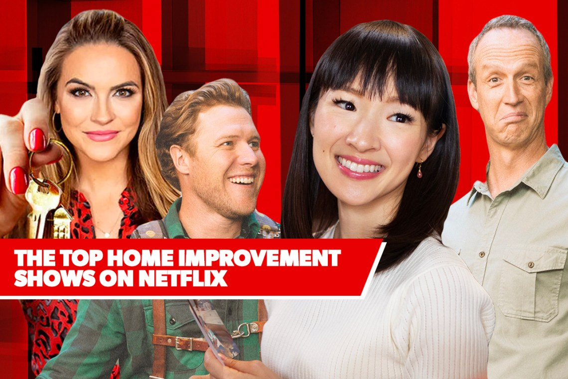 The 10 Best Home Improvement Shows On Netflix