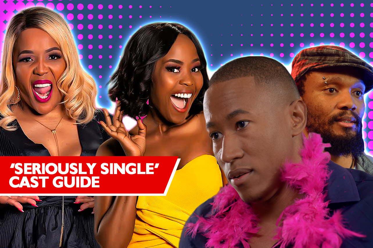 Seriously Single Cast Guide Get To Know Fulu Mugovhani Tumi Morake And More