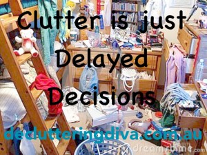 clutter is just delayed decisions pic