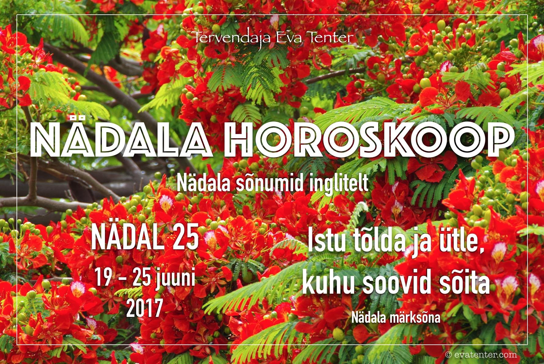 Nädala horoskoop 19.06-25.06.2017