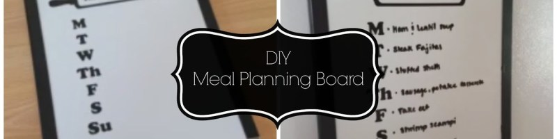 DIY Meal Planning Boards – Declutter and Organize What's For Dinner