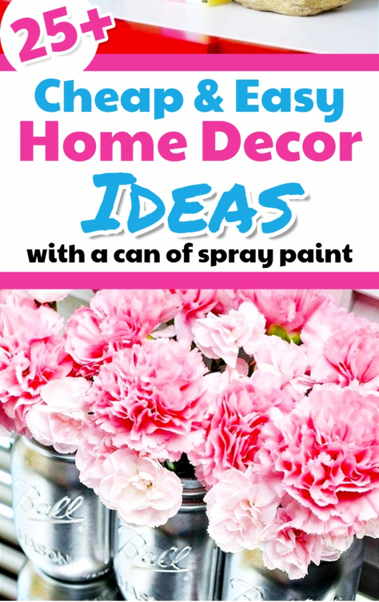 Decorating on a dime - easy, cheap and creative cheap home decor ideas and spray paint projects
