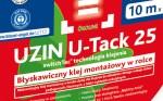 UZIN U-Tack 25 - przyklejaj i montuj jak profesjonalista