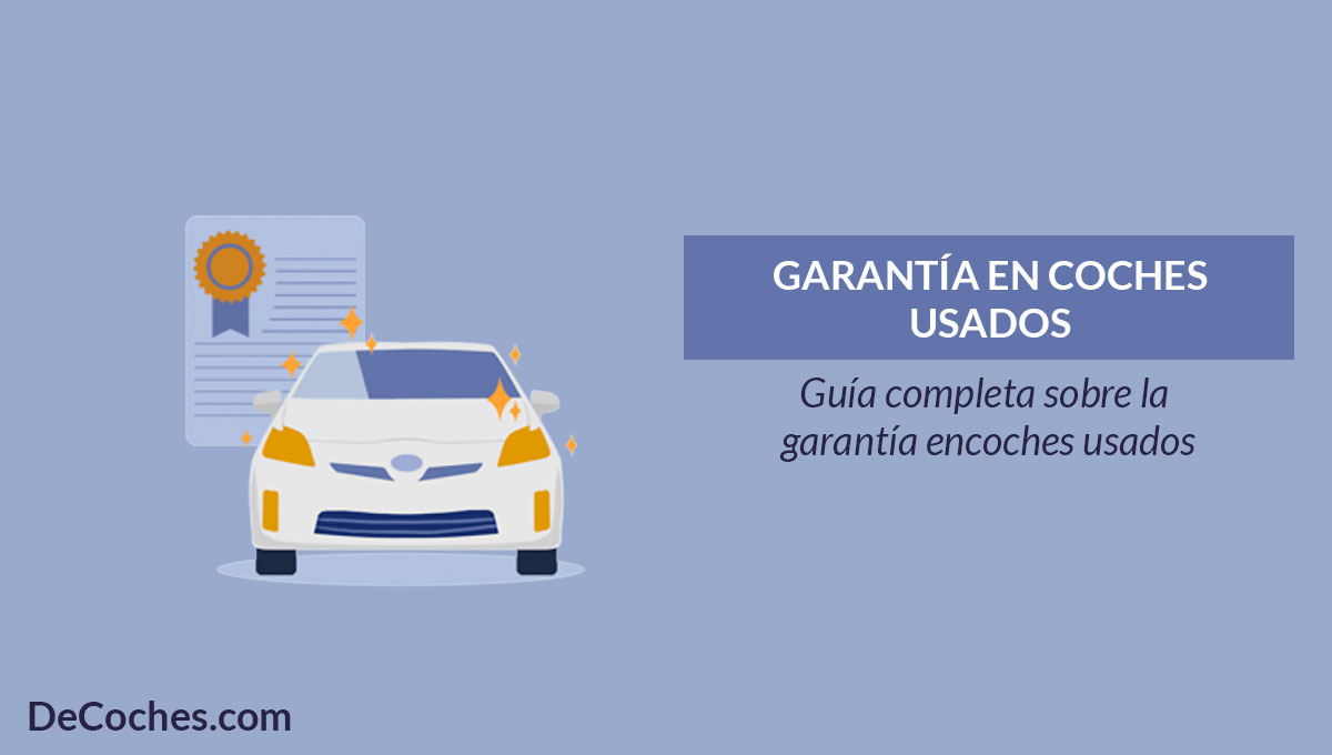 Garantía de coches usados y segunda mano