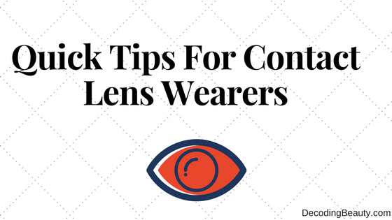 7 things you need to know if you wear contact lens regularly