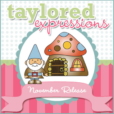 November 2012 Taylored Expressions Release