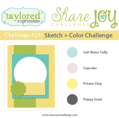 Share Joy Challenge 25 by Taylored Expressions