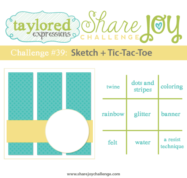 Share Joy Challenge 39 by Taylored Expressions