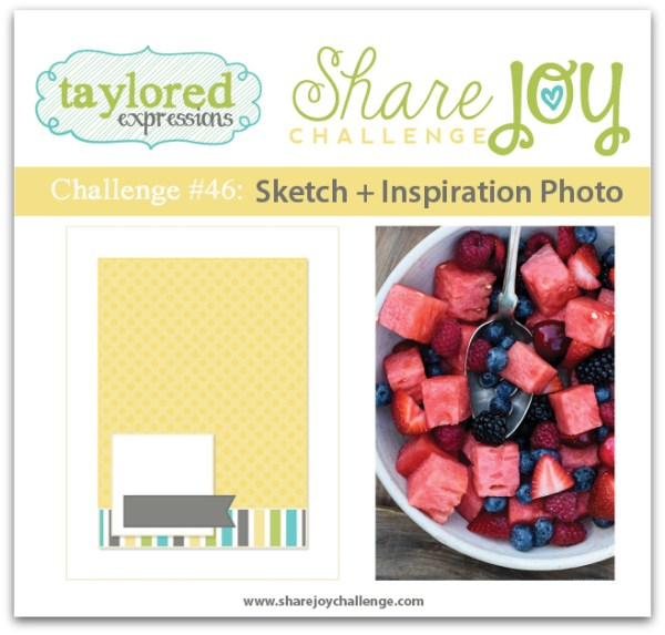 Share Joy Challenge 46 by Taylored Expressions