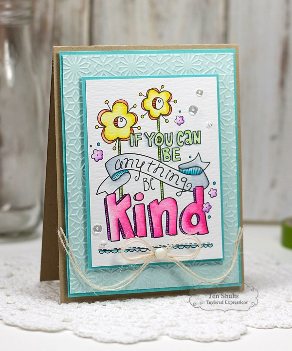 Be Kind by Jen Shults