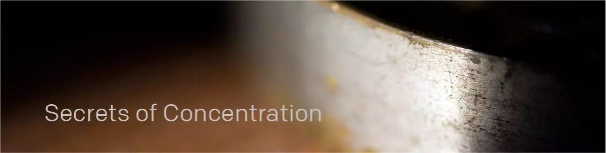 secrets of concentration
