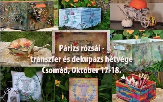 Párizs rózsái - transzfer és dekupázs hétvége