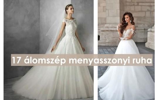 17 álomszép menyasszonyi ruha
