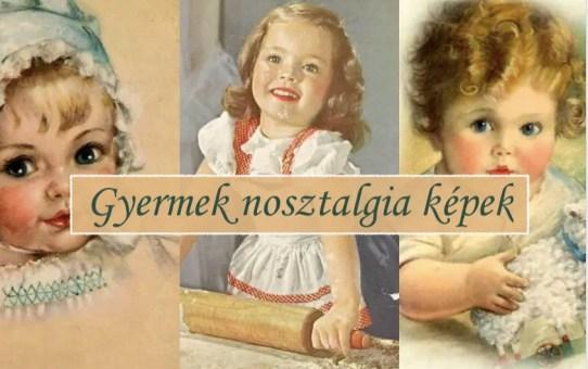 Gyermek nosztalgia képek
