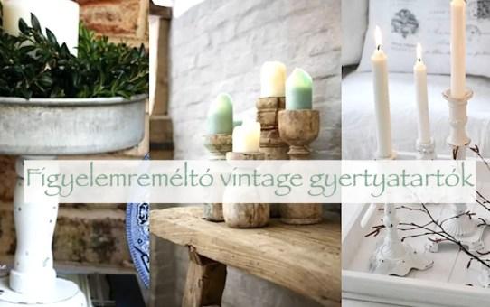 Figyelemreméltó vintage gyertyatartók