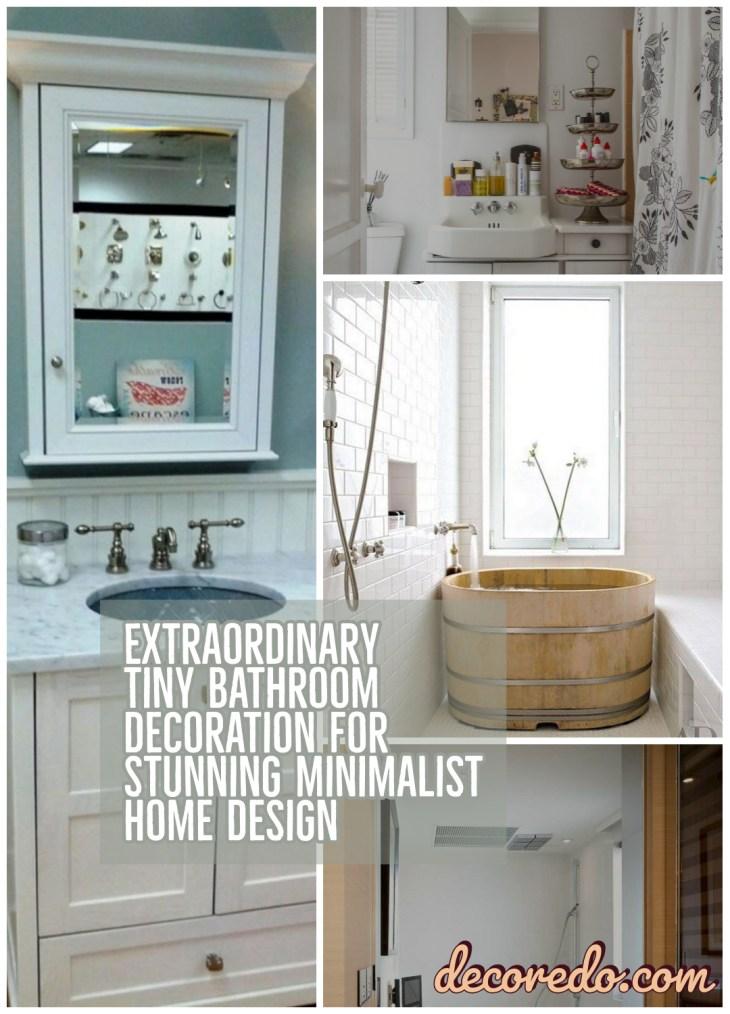 Extraordinary Tiny Bathroom Decoration For Stunning Minimalist Home Design
