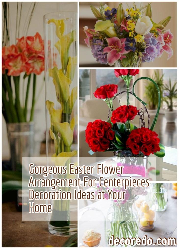 Gorgeous Easter Flower Arrangement For Centerpieces Decoration Ideas at Your Home
