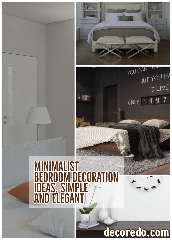 Minimalist Bedroom Decoration Ideas, Simple And Elegant