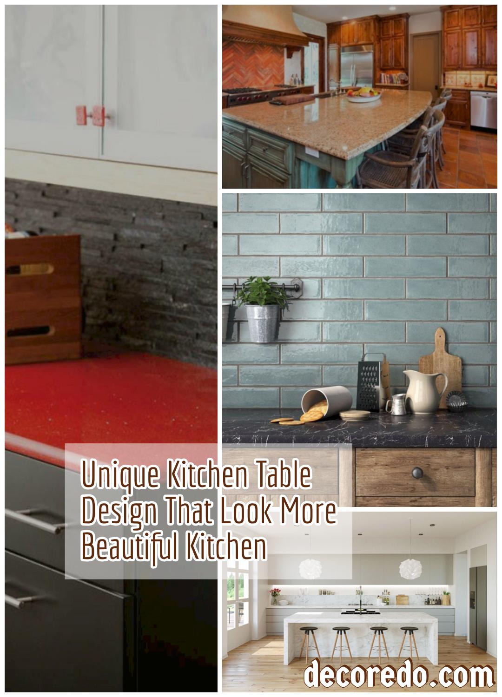 Unique Kitchen Table Design That Look More Beautiful Kitchen