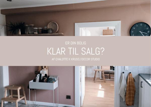 Er din bolig klar til salg