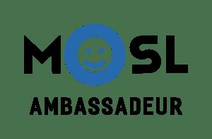 Ambassadrice MOSL Ambassadeur