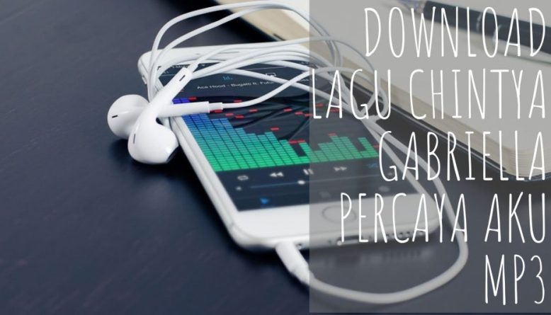 download lagu percaya aku