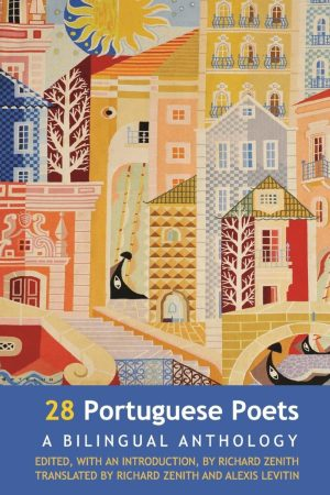 28 Portuguese Poets. Edited by Richard Zenith