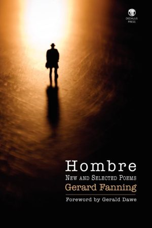 Hombre: New & Selected Poems. Gerard Fanning