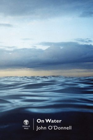 On Water. John O'Donnell