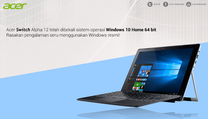 windows 10 - Bagaimana Acer Switch Alpha 12 Menemani Aktifitas Blogger? #SwitchableMe