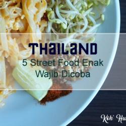 banner thai food - 5 Street Food Enak Wajib Coba Saat Ke Thailand
