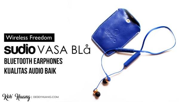 Sudio Vasa Bla, Bluetooth Earphones Kualitas Audio Baik
