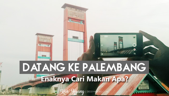 banner kuliner palembang - Datang Ke Palembang Enaknya Cari Makan Apa?