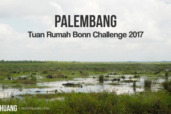 Palembang Tuan Rumah Bonn Challenge 2017