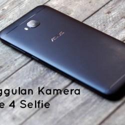 keunggulan kamera zenfone 4 selfie