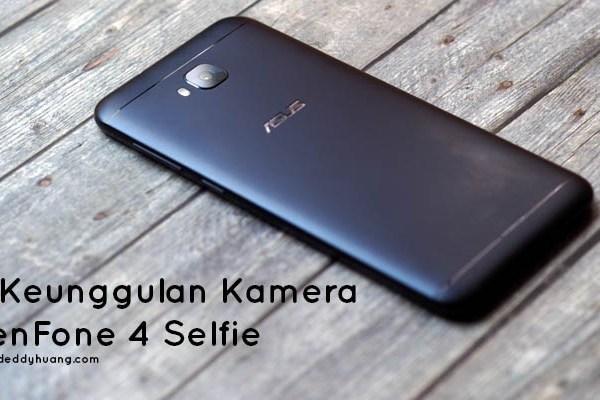 8 Keunggulan Kamera ZenFone 4 Selfie