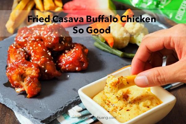 Fried Casava Buffalo Chicken So Good, Hidangan Gizi Seimbang