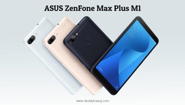 Bagus Mana? ZenFone Max Plus M1 atau ZenFone 4 Max Pro