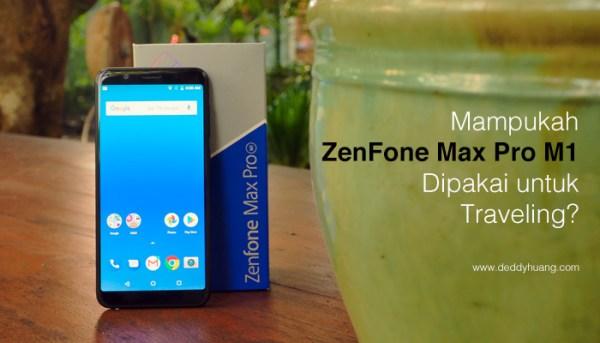 Mampukah ZenFone Max Pro M1 Dipakai Untuk Foto Traveling?