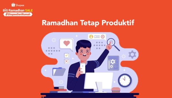 Manfaatkan Momen Ramadhan Tetap Produktif dan Belanja Dari Rumah Saja
