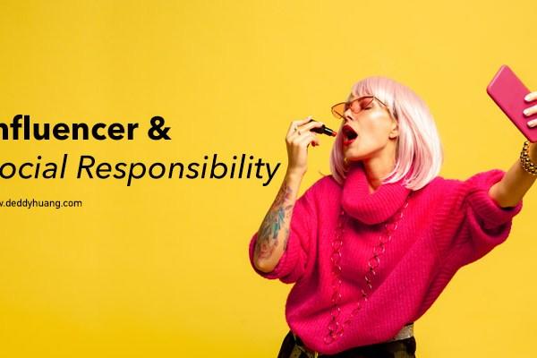 Influencer dan Social Responsibility