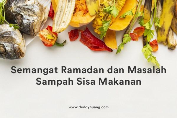 Semangat Ramadan dan Sampah Sisa Makanan